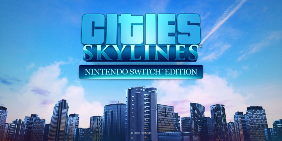 Cities Skylines Nintendo Switch Edition.jpg